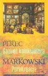 Gabinet kolekcjonera. Perekreacja - Michał Paweł Markowski, Georges Perec