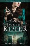 Stalking Jack the Ripper - Kerri Maniscalco, Nicola Barber