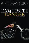 Exquisite Danger (Iron Horse MC) (Volume 2) - Ann Mayburn