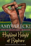 Highland Knight of Rapture (Highland Dynasty Book 4) - Amy Jarecki