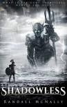 Shadowless - Randall McNally