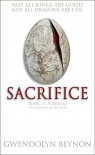 Sacrifice: Book One of y Ddraig - The Dragons of Brython - Gwendolyn Beynon