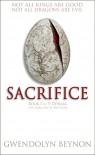 Sacrifice: Book One of y Ddraig - The Dragons of Brython - Gwendolyn Beynon