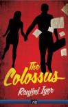 The Colossus - Ranjini Iyer