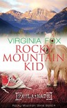 Rocky Mountain Kid (Rocky Mountain Serie 4) - Virginia Fox