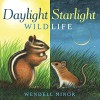 Daylight Starlight Wildlife - Wendell Minor, Wendell Minor