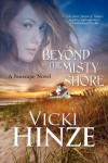 Beyond the Misty Shore - Vicki Hinze