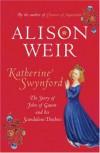 Katherine Swynford - Alison Weir