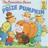 The Berenstain Bears and the Prize Pumpkin (First Time Books(R)) - Stan Berenstain