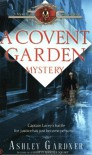A Covent Garden Mystery (Mystery of Regency England) - Ashley Gardner