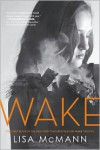 Wake (Wake Trilogy Series #1) - Lisa McMann