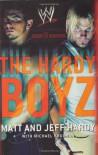 The Hardy Boyz: Exist 2 Inspire - Matt Hardy, Jeff Hardy, Michael Krugman