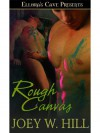 Rough Canvas  - Joey W. Hill