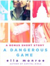 A Dangerous Game: A Short Story (Capital Girls) - Ella Monroe