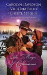 The Magic Of Christmas: A Christmas Child  The Christmas Dove  A Baby Blue Christmas (Harlequin Historical Series) - Cheryl St.John, Carolyn Davidson, Victoria Bylin
