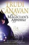 The Magician's Apprentice (Black Magician Trilogy, #0.5) - Trudi Canavan