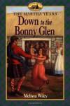 Down to the Bonny Glen - Melissa Wiley, Renée Graef