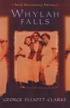 Whylah Falls - George E. Clarke