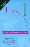 Herotica 1: A Collection of Women's Erotic Fiction - Susie Bright