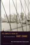 The Complete Poems - Hart Crane, Harold Bloom