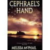Cephrael's Hand: A Pattern of Shadow & Light Book One - Melissa McPhail