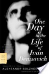 One Day in the Life of Ivan Denisovich: A Novel - Aleksandr Solzhenitsyn