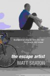 The Escape Artist: Life from the Saddle - Matt Seaton