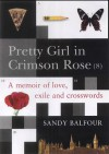 Pretty Girl in Crimson Rose (8) - Sandy Balfour
