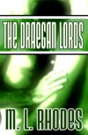 The Draegan Lords - M.L. Rhodes