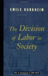 The Division of Labor in Society - Émile Durkheim, Lewis A. Coser