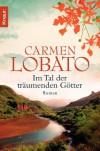 Im Tal der träumenden Götter - Carmen Lobato