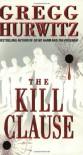 The Kill Clause - Gregg Hurwitz