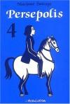 Persepolis: Persepolis 4 (French Edition) - Marjane Satrapi