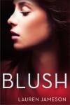 Blush - Lauren Jameson