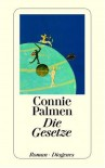 Die Gesetze - Connie Palmen