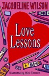 Love Lessons - Jacqueline Wilson, Nick Sharratt