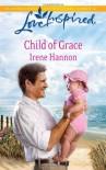 Child of Grace - Irene Hannon