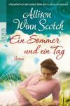 Ein Sommer und ein Tag - Allison Winn Scotch