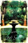 The Memory of Lost Senses - Judith Kinghorn
