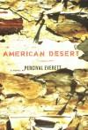 American Desert - Percival Everett