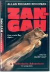 Zan-Gah:  A Prehistoric Adventure - Allan Richard Shickman
