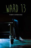 Ward 13 (Teen Reads) - Tommy Donbavand