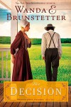 Decision: (The Prairie State Friends) - Wanda E. Brunstetter