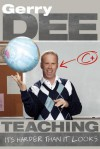 Teaching: It's Harder Than It Looks - Gerry Dee, Russell Peters