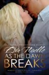 As the Dawn Breaks - Erin Noelle