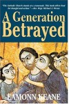 A Generation Betrayed (Developer Reference) - Eamonn Keane