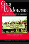 Gay Widowers: Life After the Death of a Partner - Michael Shernoff