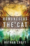 Homunculus and the Cat (The Omnitheon Cycle Book 1) - Nathan Croft
