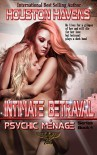 Intimate Betrayal (Psychic Menage Book 4) - Houston Havens