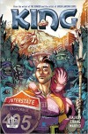 King (Kindle Serial) - Joshua Hale Fialkov, Bernard Chang, Marcelo Maiolo